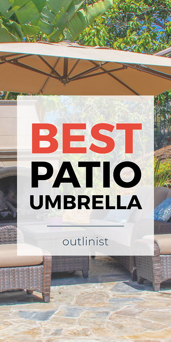 Best Patio Umbrella • Reviews & Buying Guide